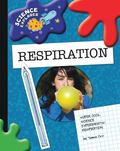 Super Cool Science Experiments Respiration (Science Explorer)