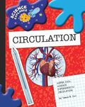 Circulation: Super Cool Science Experiments (Science Explorer)