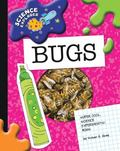 Super Cool Science Experiments: Bugs (Science Explorer)