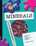 Super Cool Science Experiments Minerals (Science Explorer)
