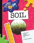 Super Cool Science Experiments : Soil