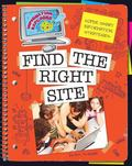 Super Smart Information Strategies: Find the Right Site (Information Explorer)