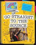 Super Smart Information Strategies: Go Straight to the Source (Information Explorer)