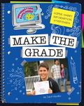 Make the Grade: Super Smart Information Strategies (Information Explorer)