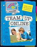 Team Up Online: Super Smart Information Strategies (Information Explorer)