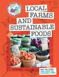 Save the Planet : Local Farms and Sustainable Foods