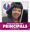 What Do They Do?: Principals (Community Connections)