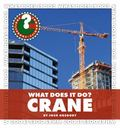 Crane (Community Connections: What Does It Do?)