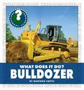 Bulldozer (Community Connections: What Does It Do?)