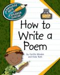 How to Write a Poem (Language Arts Explorer Junior)