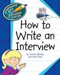 How to Write an Interview (Language Arts Explorer Junior)