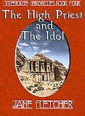 The High Priest and the Idol