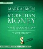 More Than Money: Questions Every MBA Needs to Answer