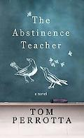 The Abstinence Teacher