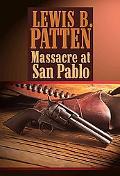 Massacre at San Pablo