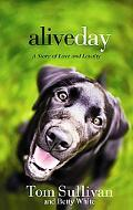 Alive Day (Center Point Christian Fiction (Large Print))