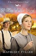 A Man of His Word (Christian Romance Series)