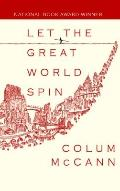 Let the Great World Spin (Platinum Readers Circle Series)
