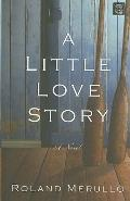 A Little Love Story (Center Point Premier Romance (Large Print))