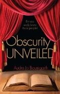 Obscurity Unveiled