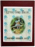 Little girl Blue : Lives in the woods till she learns to say Please