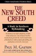 New South Creed : A Study in Southern Mythmaking