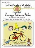 George Rides A Bike (In the Hands of a Child: Project Pack)