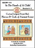 Gods & Heroes of Ancient Sumer