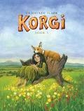 Korgi Book 3: A Hollow Beginning : A Hollow Beginning