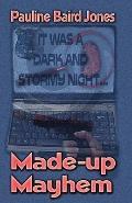 Made up Mayhem