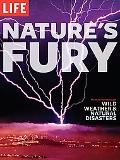 Nature's Fury: The Illustrated History of Wild Weather and Natural Disasters