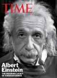 TIME Albert Einstein: The Enduring Legacy of a Modern Genius