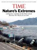 Time Nature's Extremes: Earthquakes, Tsunamis and the Other Natural Disasters That Shape Lif...