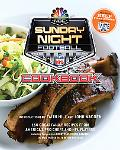 Sunday Night Football Cookbook: 150 Great Family Recipes From America's Pro Chefs and NFL Pl...