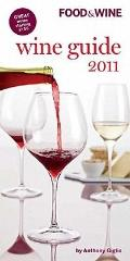 Food and Wine Wine Guide 2011
