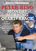 Monday Morning Quarterback : A Fully Caffeinated Guide to Everything You Need to Know about ...