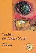 Teaching the African Novel