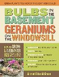 Bulbs in the Basement, Geraniums on the Windowsill