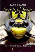 Insects of Texas: A Practical Guide