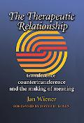The Therapeutic Relationship: Transference, Countertransference, and the Making of Meaning (...