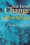 Sea-Level Change in the Gulf of Mexico (Harte Research Institute for Gulf of Mexico Studies ...
