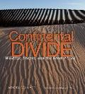 Continental Divide : Wildlife, People, and the Border Wall
