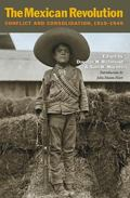 Mexican Revolution : Conflict and Consolidation, 1910-1940