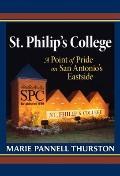 St. Philip's College : A Point of Pride on San Antonio's Eastside