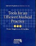 Tools for an Efficient Medical Practice: Forms, Templates, and Checklists
