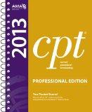 CPT 2013 Professional Edition (Current Procedural Terminology, Professional Ed. (Spiral)) (Cpt / Current Procedural Terminology (Professional Edition))