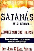 Satans Es Su Nombre, Cules Son Sus Tretas?