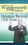Prophecy And Greatest Revival