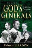 Gods Generals: Healing Evangelists