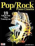 Pop/Rock Piano Classics: 19 Note-for-Note Piano Transcriptions